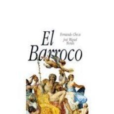 Libros de segunda mano: EL BARROCO. - CHECA, FERNANDO.. Lote 178012083