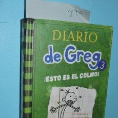 Libros de segunda mano: DIARIO DE GREG 3: ¡ESTO ES EL COLMO! KINNEY, JEFF. ED. RBA. BARCELONA 2011. 9ªEDICIÓN. Lote 178024754