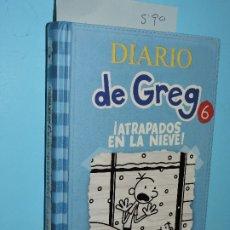 Libros de segunda mano: DIARIO DE GREG 6: ¡ATRAPADOS EN LA NIEVE! KINNEY, JEFF. ED. RBA. BARCELONA 2012. 3ªEDICIÓN. Lote 178024984