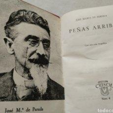 Libros de segunda mano: PEÑAS ARRIBA. JOSÉ MARÍA DE PEREDA. COLECCIÓN CRISOL N° 4. 1963. Lote 178026060
