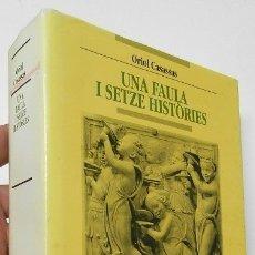 Libros de segunda mano: UNA FAULA I SETZE HISTÒRIES - ORIOL CASASSAS. Lote 178033940