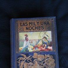 Libros de segunda mano: LAS MIL Y UNA NOCHES, AÑO 1939 ED. RAMÓN SOPENA, BIBLIOTECA HISPANIA (A.GALLAND). Lote 178038529