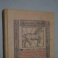 Libros de segunda mano: LIBRO DE ALBEYTERIA. FRANCISCO DE LA REINA. Lote 178052013