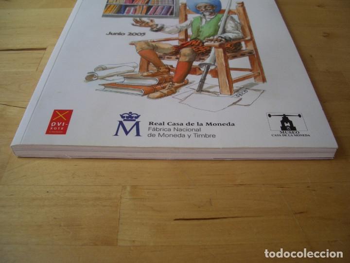 Libros de segunda mano: LIBRO DON QUIJOTE EN LA CASA DE LA MONEDA. FABRICA NACIONAL DE MONEDA Y TIMBRE 2005 - Foto 4 - 178057153