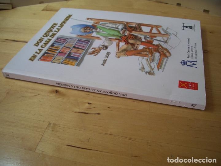 Libros de segunda mano: LIBRO DON QUIJOTE EN LA CASA DE LA MONEDA. FABRICA NACIONAL DE MONEDA Y TIMBRE 2005 - Foto 5 - 178057153