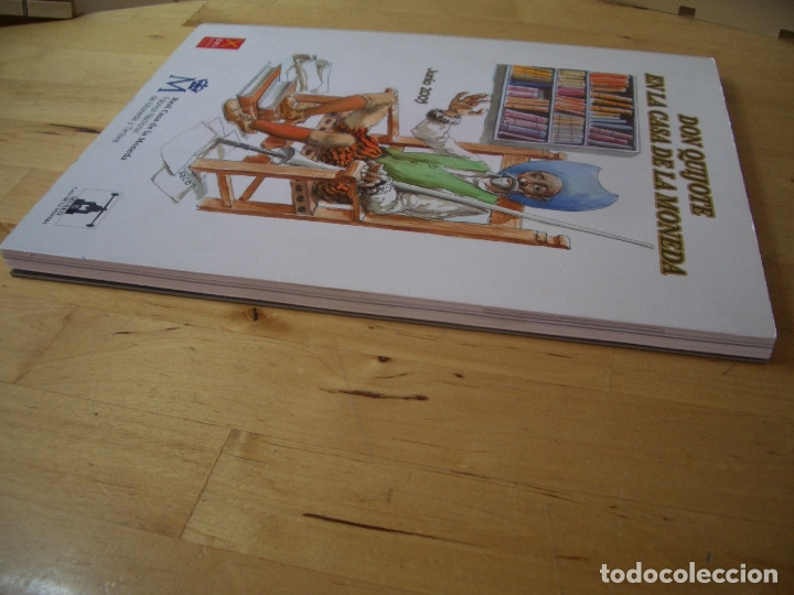 Libros de segunda mano: LIBRO DON QUIJOTE EN LA CASA DE LA MONEDA. FABRICA NACIONAL DE MONEDA Y TIMBRE 2005 - Foto 7 - 178057153