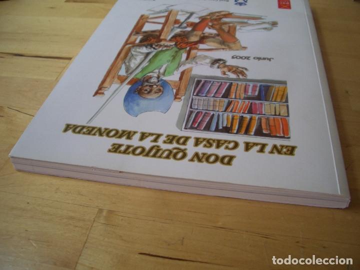 Libros de segunda mano: LIBRO DON QUIJOTE EN LA CASA DE LA MONEDA. FABRICA NACIONAL DE MONEDA Y TIMBRE 2005 - Foto 8 - 178057153