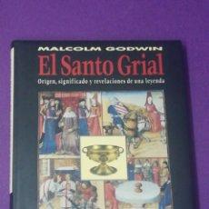 Libros de segunda mano: EL SANTO GRIAL - MALCOLM GODWIN -. Lote 178062990