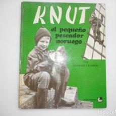 Libros de segunda mano: DOMINIQUE DARBOIS KNUT EL PEQUEÑO PESCADOR NORUEGO Y96288. Lote 178099740