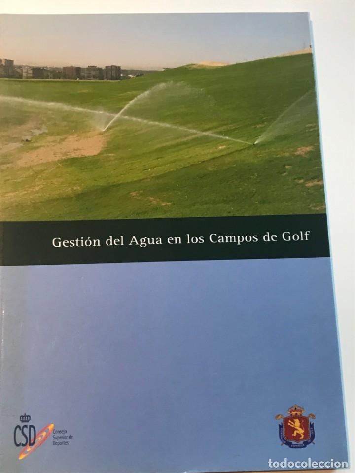 GESTION DEL AGUA EN LOS CAMPOS DE GOLF REAL FEDERACIÓN ESPAÑOLA DE GOLF (Libros de Segunda Mano - Bellas artes, ocio y coleccionismo - Otros)