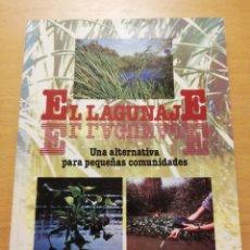 Libros de segunda mano: EL LAGUNAJE. UNA ALTERNATIVA PARA PEQUEÑAS COMUNIDADES (VV. AA.). Lote 178144695
