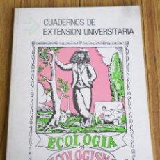 Libros de segunda mano: ECOLOGÍA Y ECOLOGISMO - CUADERNOS EXTENSIÓN UNIVERSITARIA - JOSÉ ALLENDE - UNIVERSIDAD PAÍS VASCO. Lote 178146745