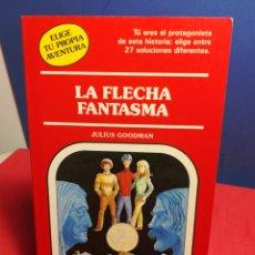 Libros de segunda mano: LA FLECHA FANTASMA/ ELIGE TU PROPIA AVENTURA 57/ TIMUN MAS, 1990. Lote 178150122