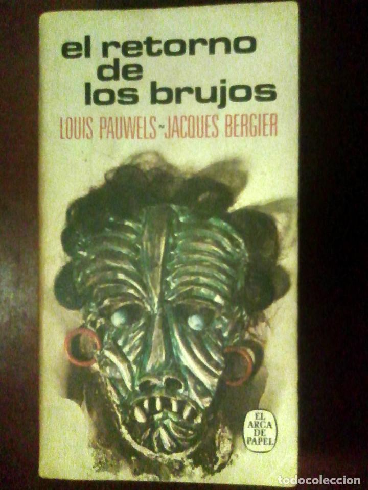 Libros de segunda mano: Lote 3 libros col. Realismo fantástico + regalo El retorno de los brujos y 2 + - Foto 5 - 178150183