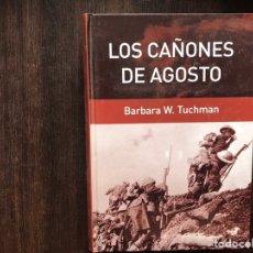 Libros de segunda mano: LOS CAÑONES DE AGOSTO. BÁRBARA W. TUCHMAN. BUEN ESTADO. Lote 178164522