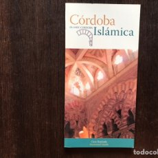 Libros de segunda mano: CÓRDOBA ISLÁMICA. Lote 178164711