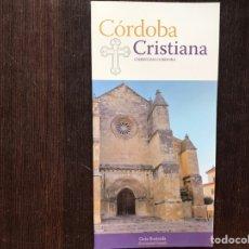 Libros de segunda mano: CÓRDOBA CRISTIANA. Lote 178164726