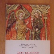 Libros de segunda mano: ARTE RELIGIOSO EN SOS DEL REY CATÓLICO / 1978. INSTITUCIÓN FERNANDO EL CATÓLICO. Lote 178174712