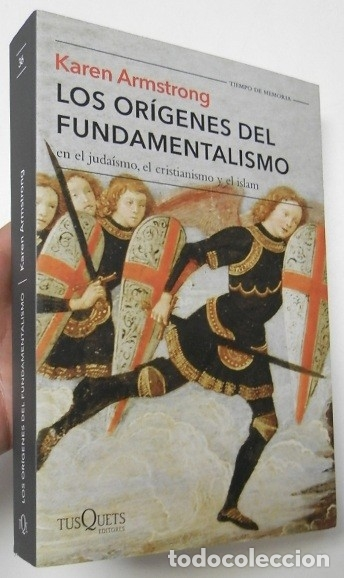 LOS ORÍGENES DEL FUNDAMENTALISMO - KAREN ARMSTRONG (Libros de Segunda Mano - Historia - Otros)