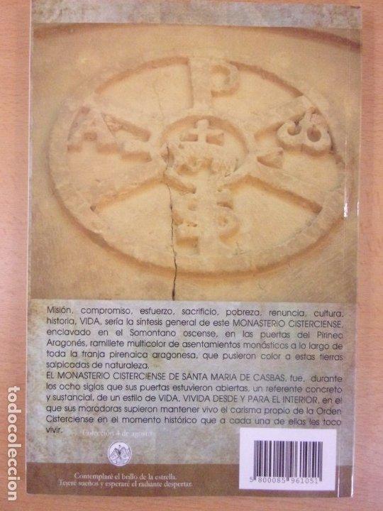 Libros de segunda mano: MONASTERIO CISTERCIENSE DE SANTA MARÍA DE CASBAS / PEDRO MORENO ROMERO / 2012 - Foto 2 - 178188642