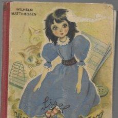 Libros de segunda mano: HISTORIA DE LA MUÑECA LISEL -ILUSTRACIONES MARTA RIBAS . Lote 178209000