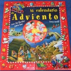 Libros de segunda mano: MI CALENDARIO DE ADVIENTO - TONY WOLF - EDITORIAL SAN PABLO (2006) ¡IMPECABLE!. Lote 178247693