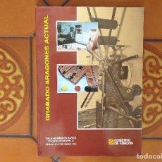 Libros de segunda mano: GRABADO ARAGONÉS ACTUAL. CATÁLOGO. TEXTOS DE ÁNGEL AZPEITIA, PASCUAL BLANCO Y OTROS. (1993). Lote 178265598