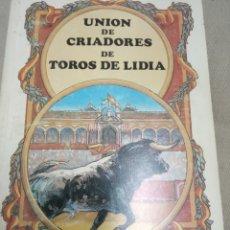 Libros de segunda mano: UNION DE CRIADORES DE LIDIA -1992 . Lote 178265871