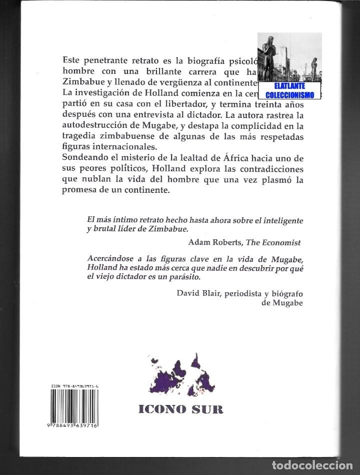 Libros de segunda mano: CENANDO CON ROBERT MUGABE HISTORIA NUNCA CONTADA DEL LIBERTADOR TIRANO - HEIDI HOLLAND - ZIMBABUE - Foto 7 - 178031508