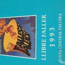 Libros de segunda mano: LIBRO FALLERO 1993 JUNTA CENTRAL FALLERA VALENCIA. Lote 178312328