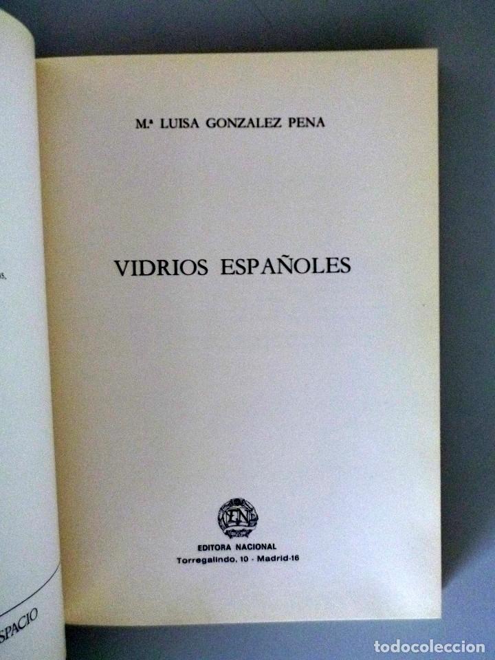 Libros de segunda mano: Mª LUISA GONZALEZ PENA // VIDRIOS ESPAÑOLES // 1984 // COLECCIÓN ARTES DEL TIEMPO Y DEL ESPACIO - Foto 6 - 178339921