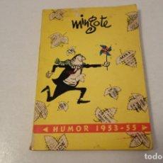 Libros de segunda mano: MINGOTE .HUMOR 1953-55. Lote 178365255