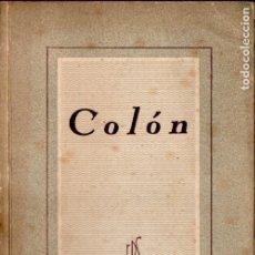 Libros de segunda mano: ERSSA : COLÓN (SOPENA, 1941). Lote 178372230
