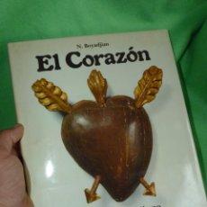 Libros de segunda mano: ILUSTRADISIMO LIBRO EL CORAZÓN HISTORIA SIMBOLISMO ICONOGRAFÍA Y ENFERMEDADES N. BOYADJIAN. Lote 178381733