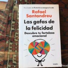 Libros de segunda mano: LAS GAFAS DE LA FELICIDAD. RAFAEL SANTANDREU. COMO NUEVO. Lote 178395836