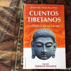 Libros de segunda mano: CUENTOS TIBETANOS. LA ESENCIA DE LA CALMA. YOSANO SIM. COMO NUEVO. MUY DIFÍCIL. Lote 178395840