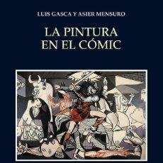 Libros de segunda mano: LA PINTURA EN EL CÓMIC. - GASCA, LUIS.. Lote 178402137