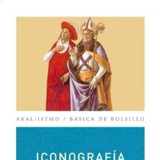 Libros de segunda mano: ICONOGRAFÍA DE LOS SANTOS. - CARMONA MUELA, JUAN.. Lote 178402225