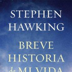 Libros de segunda mano: BREVE HISTORIA DE MI VIDA. - HAWKING, STEPHEN.. Lote 178402531