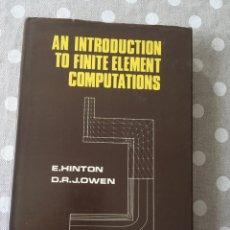 Libros de segunda mano: AN INTRODUCTION TO FINITE ELEMENT COMPUTATIONS (INGLÉS) – 1979 DE E HINTON. ED. PINERIDGE PRESS. Lote 178404603