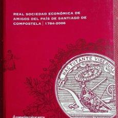 Libros de segunda mano: REAL SOCIEDAD ECONÓMICA DE AMIGOS DEL PAÍS DE SANTIAGO DE COMPOSTELA. . Lote 178444333
