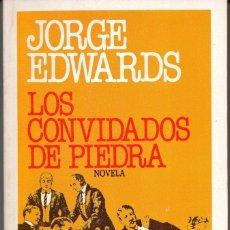 Libros de segunda mano: LOS CONVIDADOS DE PIEDRA JORGE EDWARDS. Lote 178557282