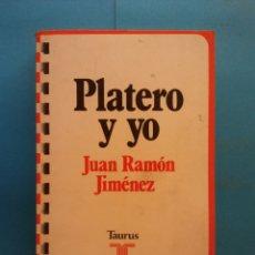 Libros de segunda mano: PLATERO Y YO. JUAN RAMÓN JIMÉNEZ. EDITORIAL TAURUS. Lote 178583832