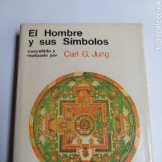 Libros de segunda mano: PENSAMIENTO . EL HOMBRE Y SUS SÍMBOLOS CARL G. JUNG . AGUILAR 1969. Lote 178600256