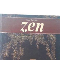 Libros de segunda mano: ZEN - ANNE BANCRAFT. Lote 178611868