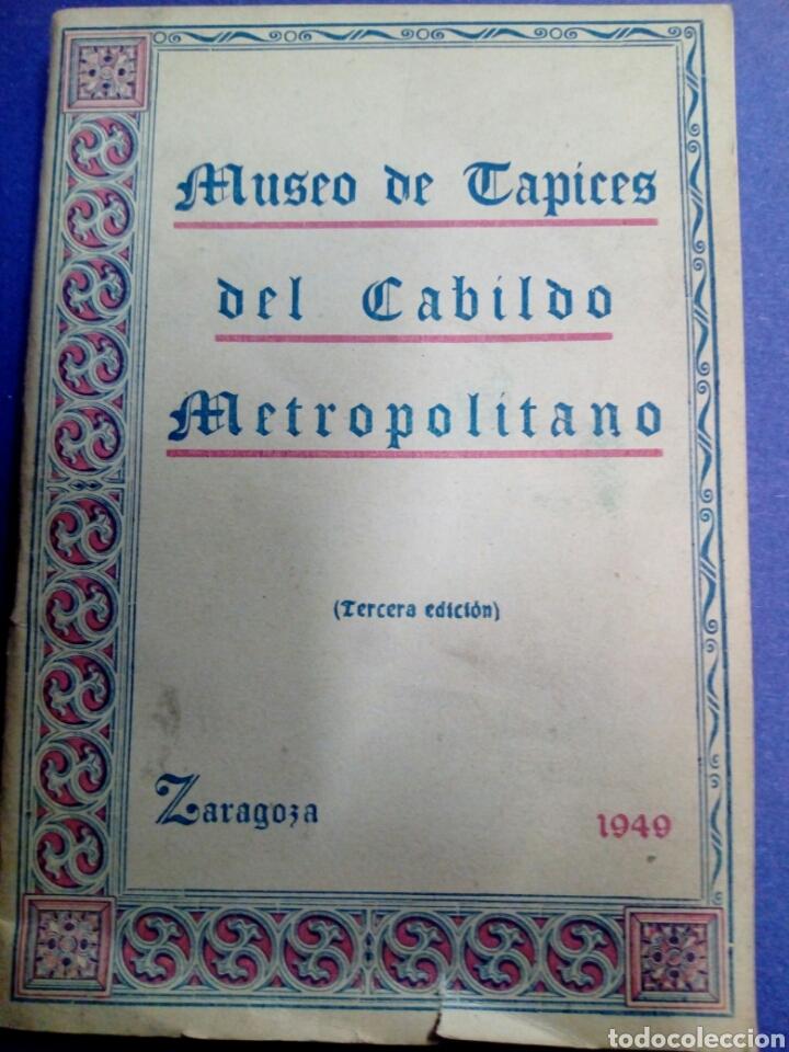 LIBRO DEL MUSEO DE TAPICES DEL CABILDO METROPOLITANO -ZARAGOZA 1940 (Libros de Segunda Mano - Bellas artes, ocio y coleccionismo - Otros)