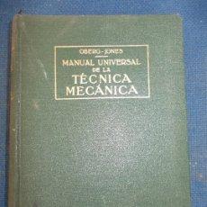 Libros de segunda mano: MANUAL UNIVERSAL DE LA TÉCNICA MECANICA EDITORIAL LABOR 1965. Lote 178643262