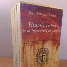 Libros de segunda mano: HISTORIA CRITICA DE LA INQUISICIÓN EN ESPAÑA /JOSÉ ANTONIO LLORENTE / 2ª EDICIÓN 1981. HIPERIÓN. Lote 178648498