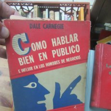 Libros de segunda mano: CÓMO HABLAR BIEN EN PÚBLICO, DALE CARNEGIE. L.11029-596. Lote 178651956