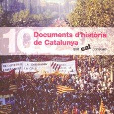 Libros de segunda mano: 100 DOCUMENTS D 'HISTÒRIA DE CATALUNYA QUE CAL CONÈIXER - ASSOCIACIÓ CONÈIXER CATALUNYA - BARCANOVA. Lote 178701120